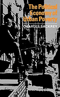 The Political Economy of Urban Poverty 9780393094107
