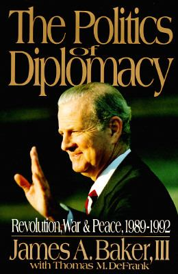 The Politics of Diplomacy 9780399140877