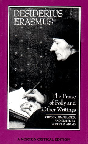 The Praise of Folly and Other Writings 9780393957495