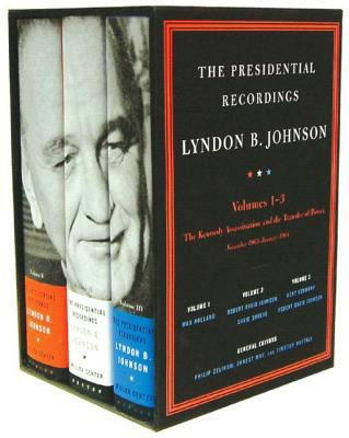 The Presidential Recordings: Lyndon B. Johnson: The Kennedy Assassination and the Transfer of Power: November 1963-January 1964 9780393060010