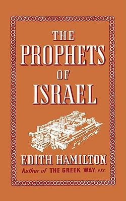 The Prophets of Israel 9780393337914