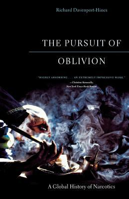 The Pursuit of Oblivion: A Global History of Narcotics 9780393325454