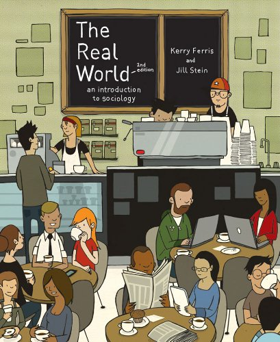 The Real World: An Introduction to Sociology 9780393933529