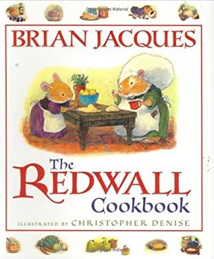The Redwall Cookbook 9780399237911