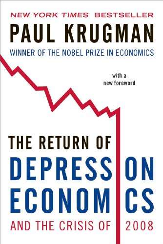 The Return of Depression Economics and the Crisis of 2008 9780393337808