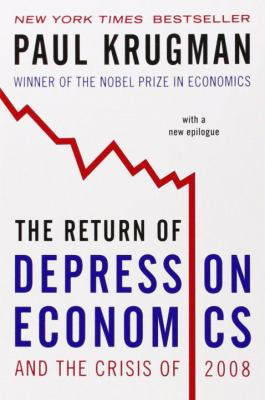 The Return of Depression Economics and the Crisis of 2008 9780393071016