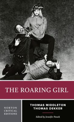 The Roaring Girl 9780393932775