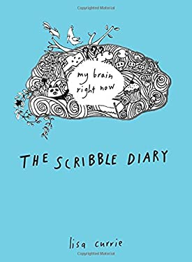 The Scribble Diary: My Brain Right Now 9780399537455