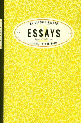 The Seagull Reader: Essays 9780393930924