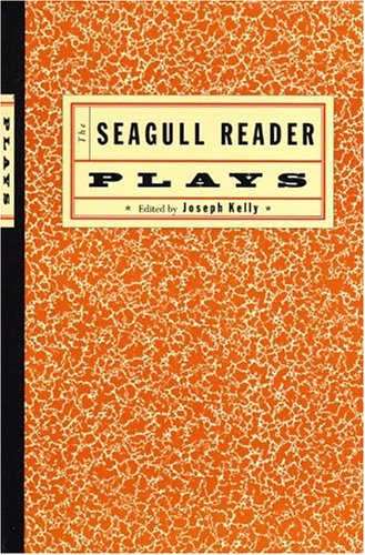 The Seagull Reader: Plays 9780393925012