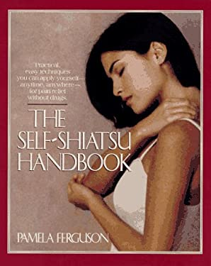 The Self-Shiatsu Handbook 9780399519499