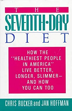 The Seventh-Day Diet: How the