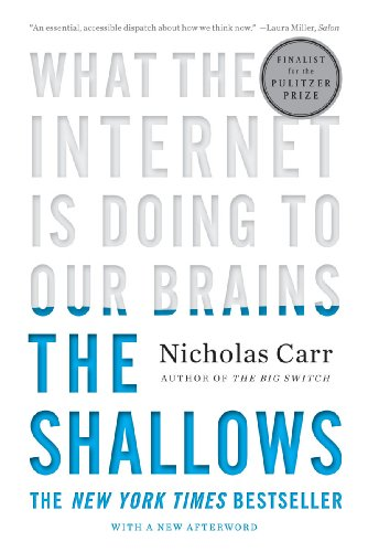 The Shallows: What the Internet Is Doing to Our Brains 9780393339758