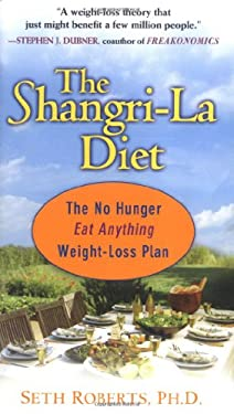 The Shangri-La Diet: The No Hunger Eat Anything Weight-Loss Plan 9780399153648