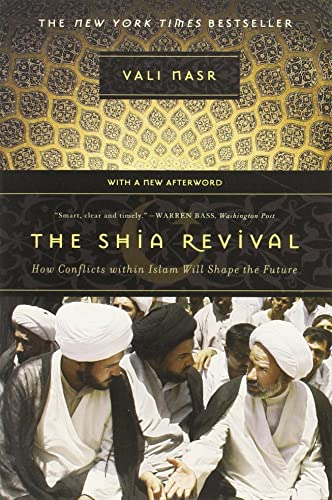 The Shia Revival: How Conflicts Within Islam Will Shape the Future 9780393329681