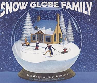 The Snow Globe Family 9780399242427
