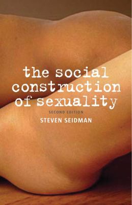 The Social Construction of Sexuality 9780393934021