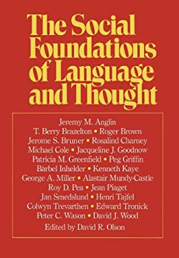 The Social Foundations of Language and Thought 9780393013030