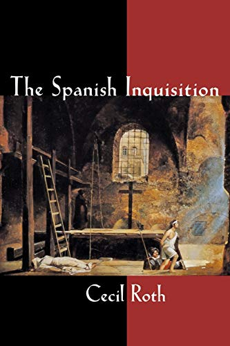 The Spanish Inquisition 9780393002553
