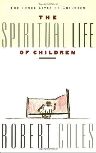 The Spiritual Life of Children 9780395599235