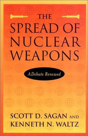 The Spread of Nuclear Weapons: A Debate Renewed 9780393977479