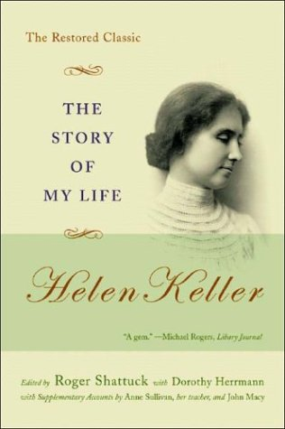 The Story of My Life: The Restored Classic 9780393325683