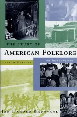 The Study of American Folklore: An Introduction 9780393972238