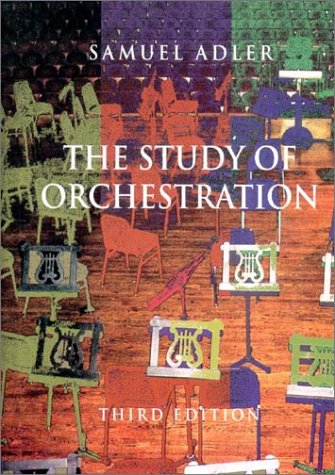 The Study of Orchestration 9780393975727