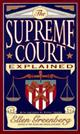 The Supreme Court Explained  by Ellen Greenberg, 9780393316384