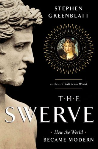 The Swerve: How the World Became Modern 9780393064476