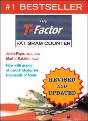 The T-Factor Fat Gram Counter 9780393326727