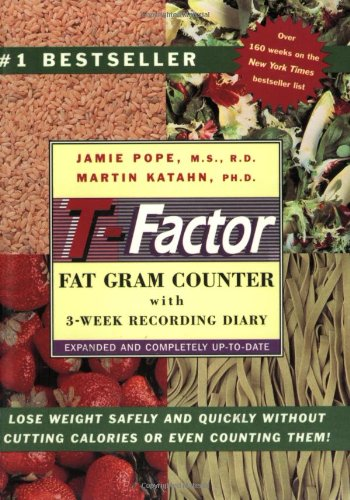 The T-Factor Fat Gram Counter 9780393313314