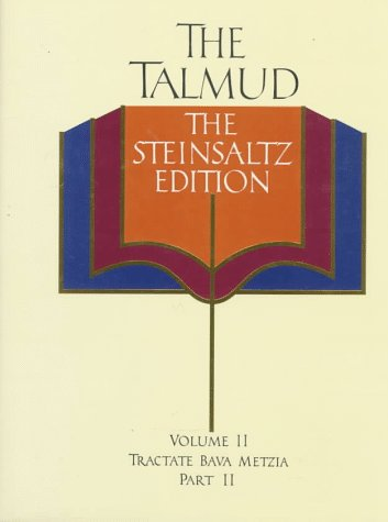The Talmud, the Steinsaltz Edition, Volume 2: Tractate Bava Metzia Part 11