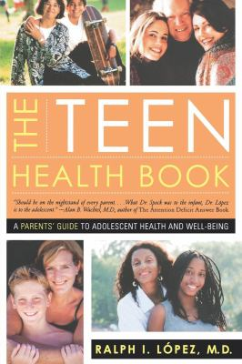 The Teen Health Book: A Parent's Guide to Adolescent Health and Well-Being 9780393324273