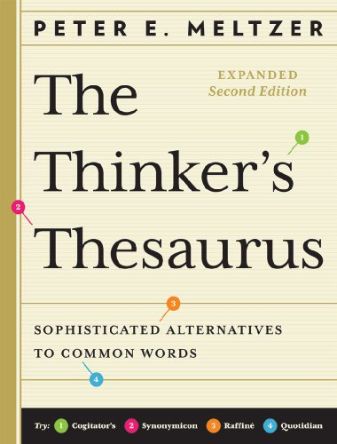 The Thinker's Thesaurus: Sophisticated Alternatives to Common Words 9780393337945