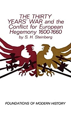 The Thirty Years' War: And the Conflict for European Hegemony 1600-1660 9780393097528