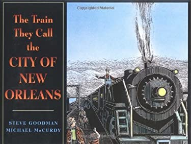 The Train They Call the City of New Orleans 9780399238536