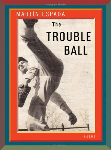 The Trouble Ball: Poems 9780393080032