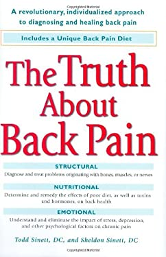 The Truth about Back Pain: A Revolutionary, Individualized Approach to Diagnosing and Healing Back Pain 9780399533938