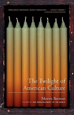 The Twilight of American Culture 9780393321692