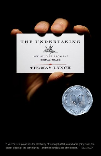 The Undertaking: Life Studies from the Dismal Trade 9780393334876