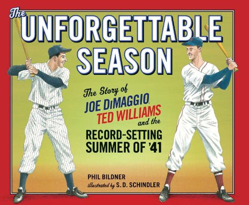 The Unforgettable Season: The Story of Joe Dimaggio, Ted Williams and the Record-Setting Summer of '41 9780399255014