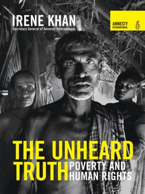 The Unheard Truth: Poverty and Human Rights 9780393337006