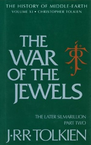 The War of the Jewels: The Later Silmarillion, Part Two 9780395710418