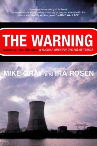 The Warning: Accident at Three Mile Island 9780393324693