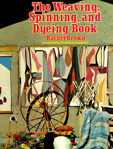 The Weaving, Spinning, Dyeing Book 9780394715957