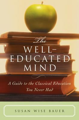 The Well-Educated Mind 9780393050943