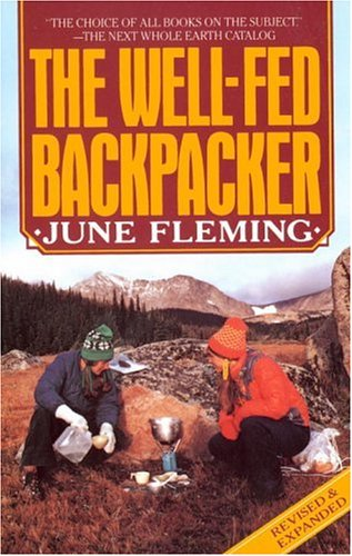 The Well-Fed Backpacker 9780394738048