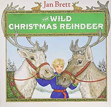 The Wild Christmas Reindeer 9780399221927
