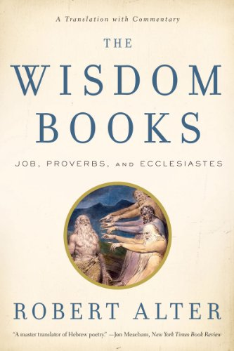 The Wisdom Books: Job, Proverbs, and Ecclesiastes: A Translation with Commentary 9780393340532